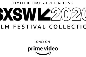 SXSW 2020 Online Festival is Coming To Amazon Prime For Free